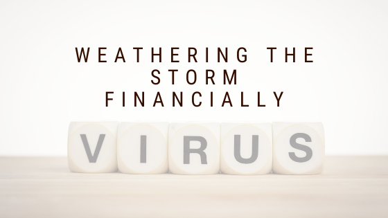 How to Financially Weather the Coronavirus~